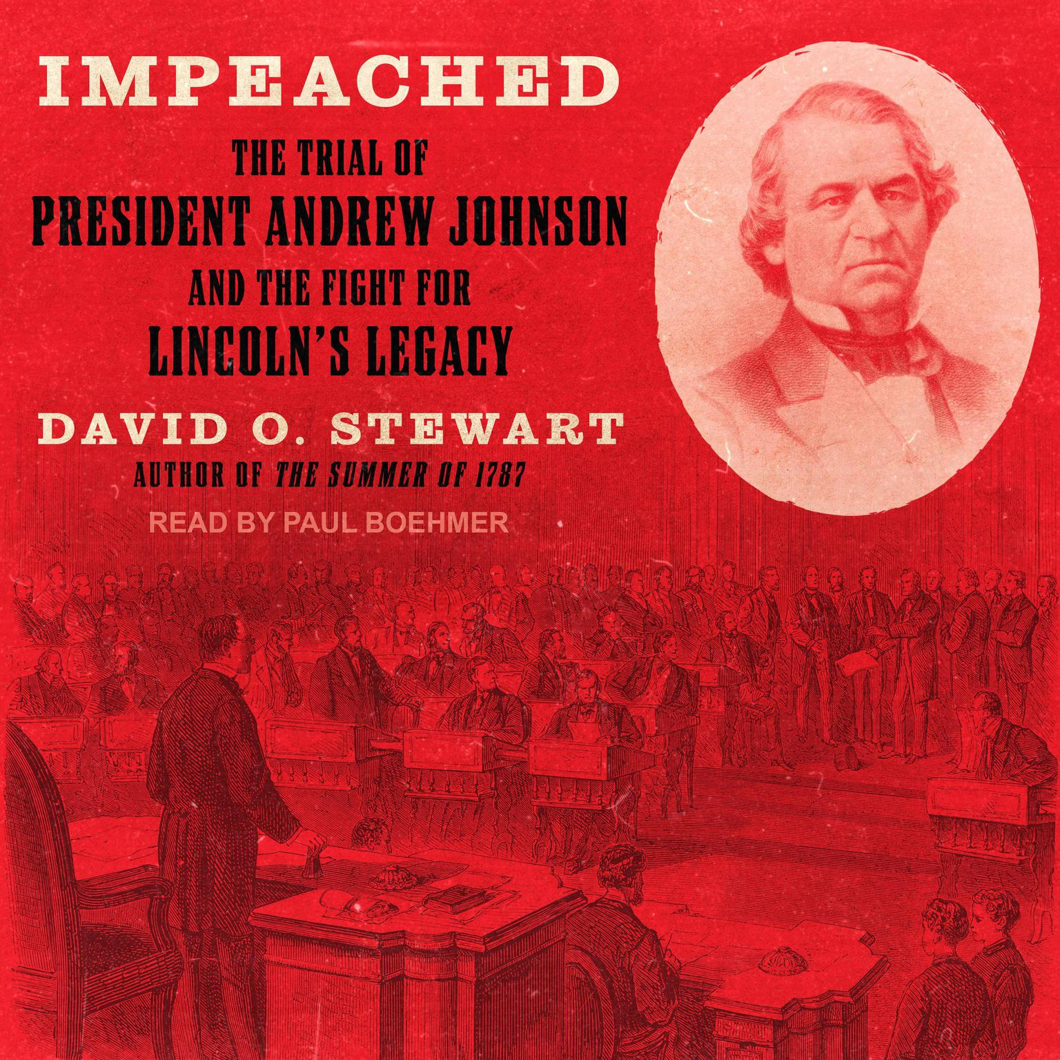 Printable Impeached: The Trial of President Andrew Johnson and the Fight for Lincoln's Legacy Audiobook Cover Art