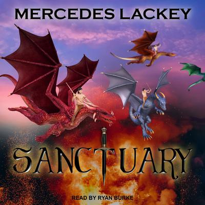 Sanctuary Audiobook, by Mercedes Lackey