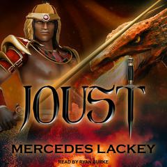 Joust Audiobook, by Mercedes Lackey