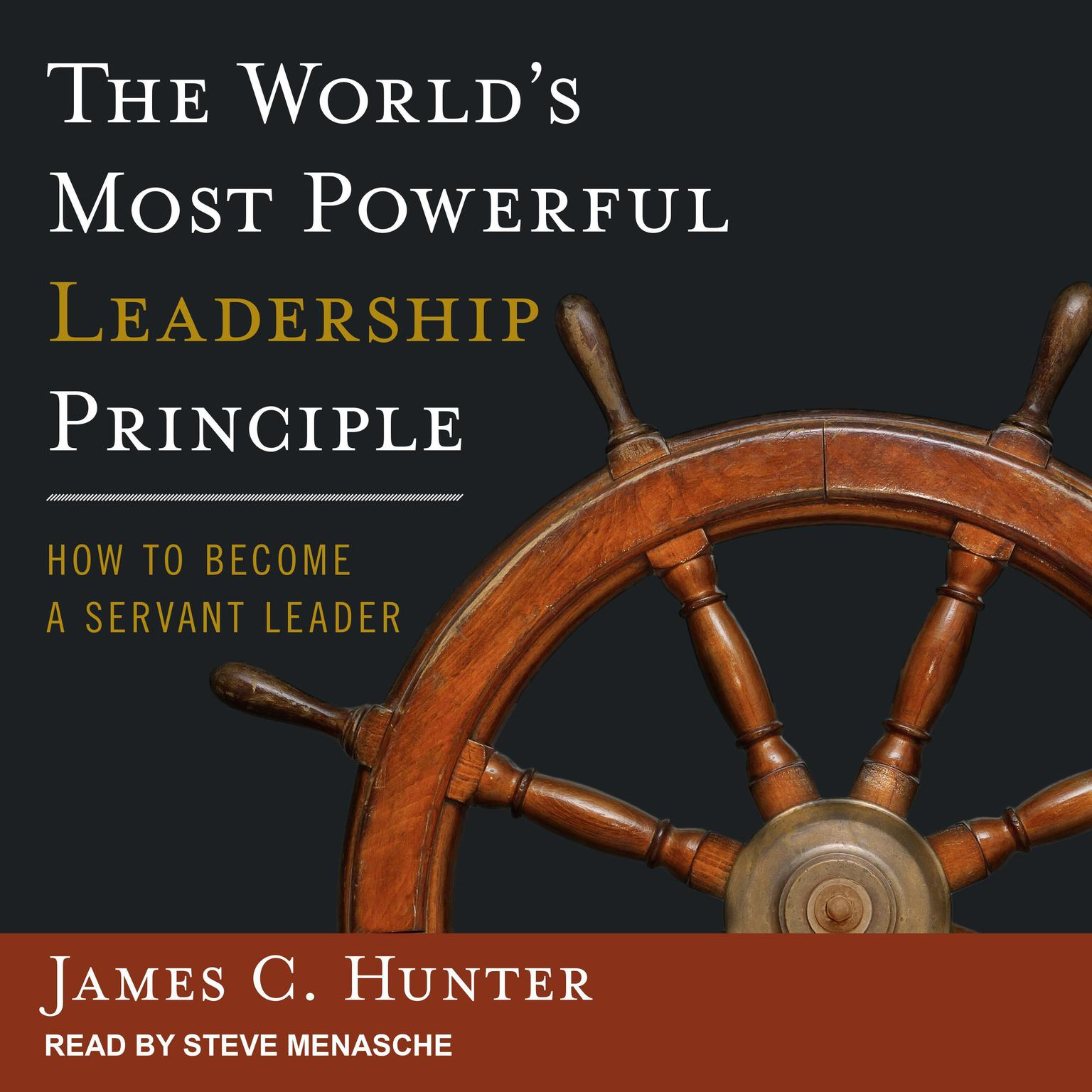 Printable The World's Most Powerful Leadership Principle: How to Become a Servant Leader Audiobook Cover Art