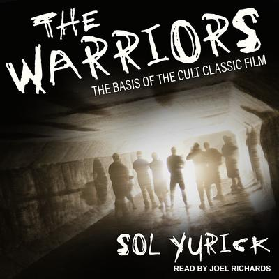 The Warriors Audiobook, by Sol Yurick