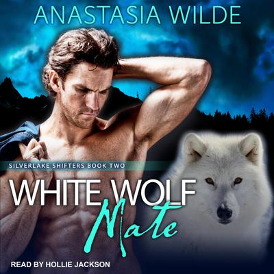 White Wolf Mate Audiobook, by Anastasia Wilde