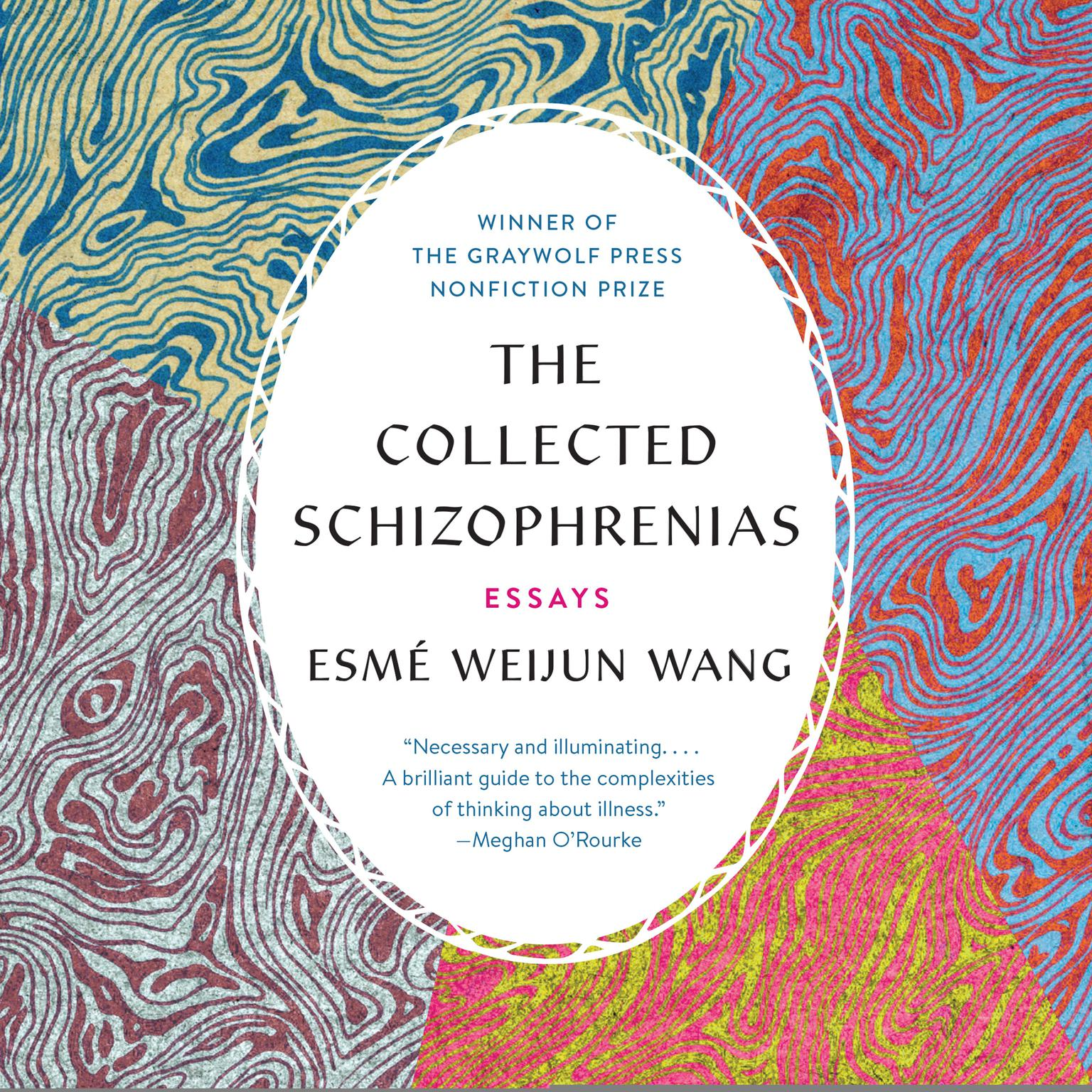 Printable The Collected Schizophrenias: Essays Audiobook Cover Art