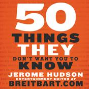 50 Things They Don't Want You to Know Audiobook, by Jerome Hudson