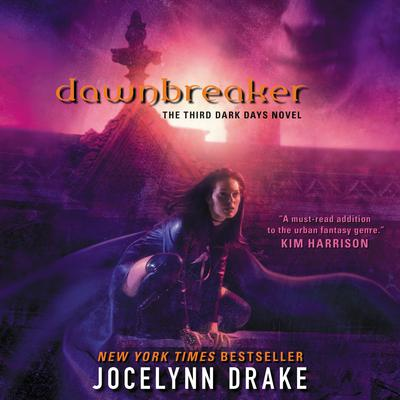 Dawnbreaker: The Third Dark Days Novel Audiobook, by Jocelynn Drake