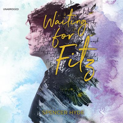 Waiting for Fitz Audiobook, by Spencer Hyde