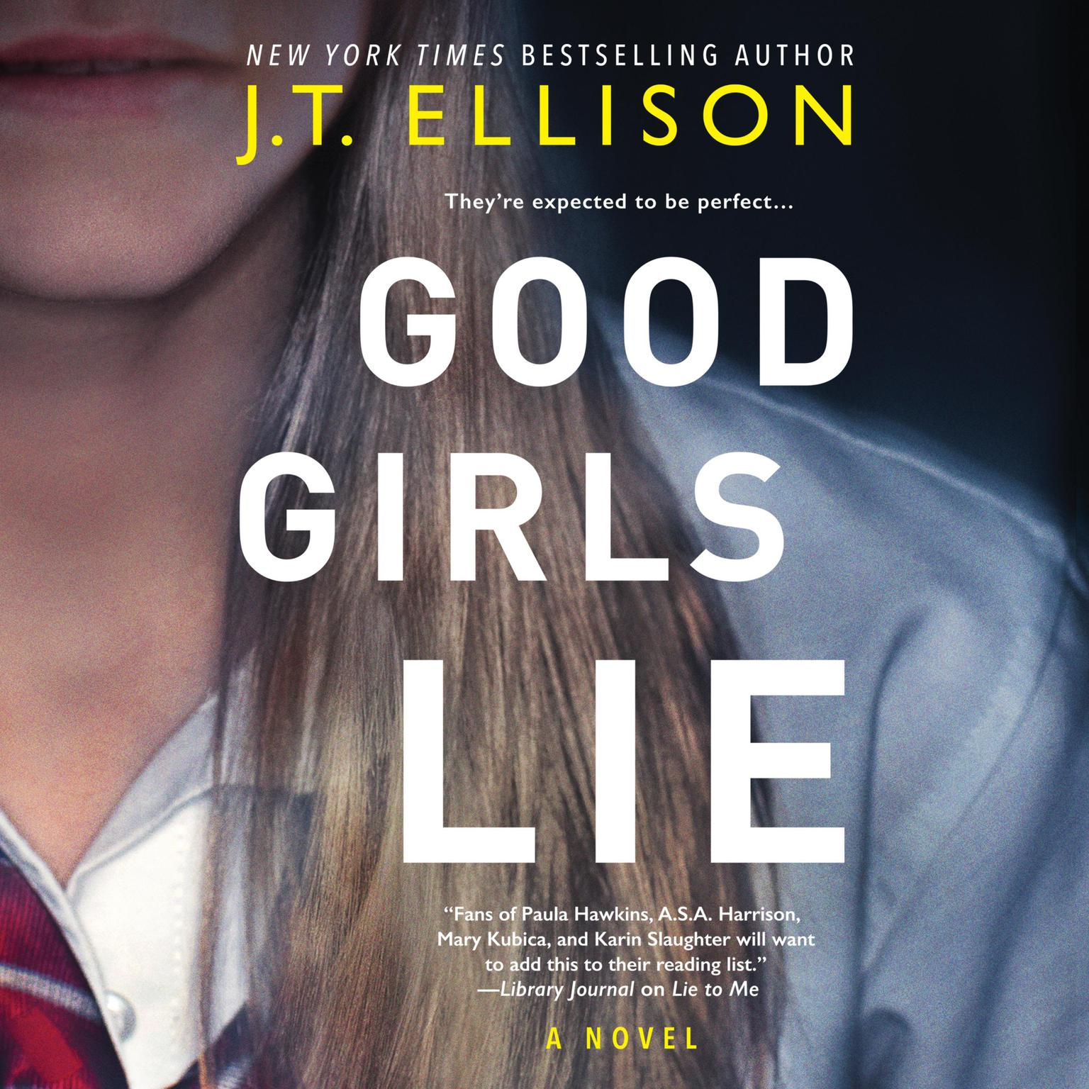 Printable Good Girls Lie: A Novel Audiobook Cover Art