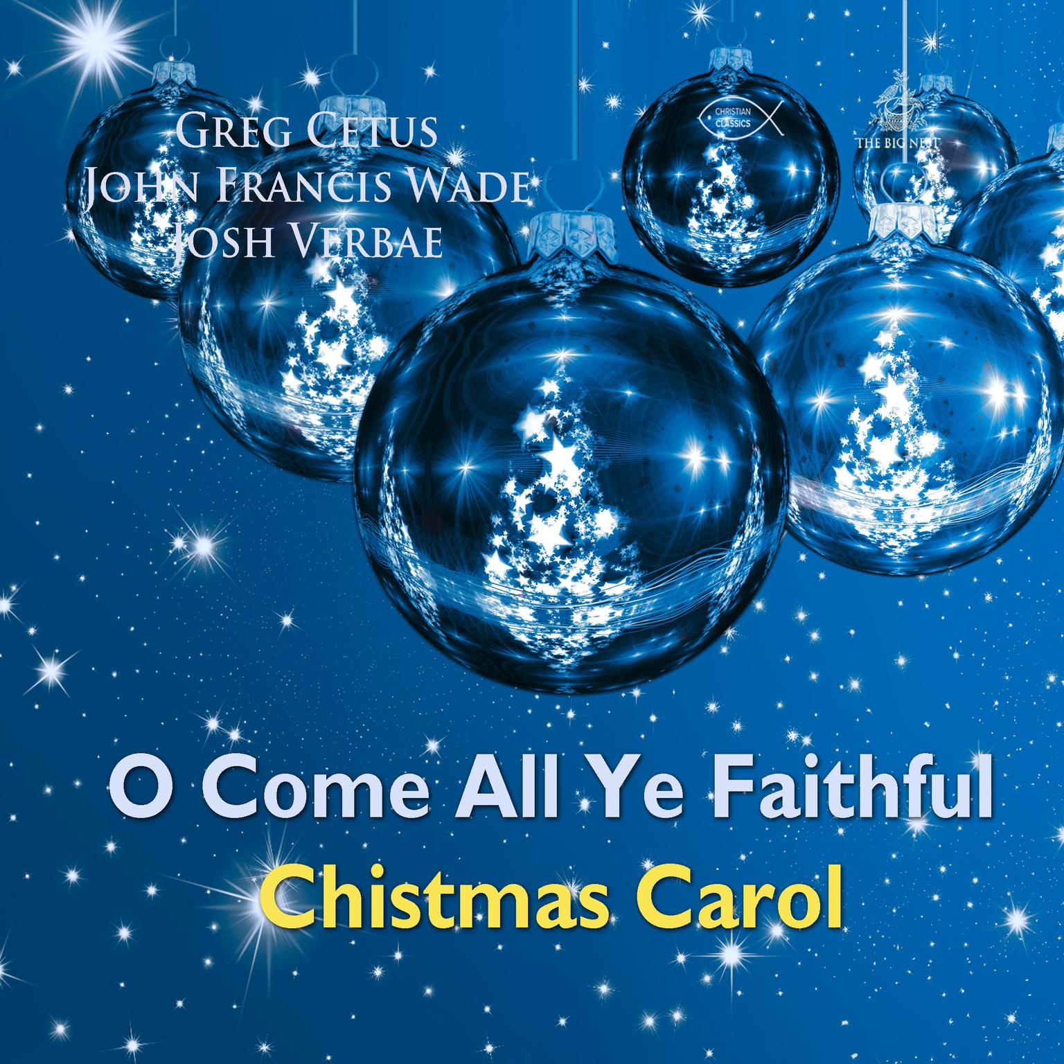 O Come All Ye Faithful Christmas Carol - Audiobook | Listen Instantly!