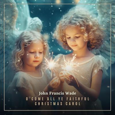 O Come All Ye Faithful Christmas Carol Audiobook, by Greg Cetus