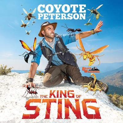 The King of Sting Audiobook, by Coyote Peterson