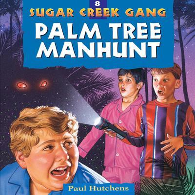 Palm Tree Manhunt Audiobook, by Paul Hutchens