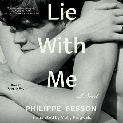 Lie With Me: A Novel Audiobook, by Philippe Besson