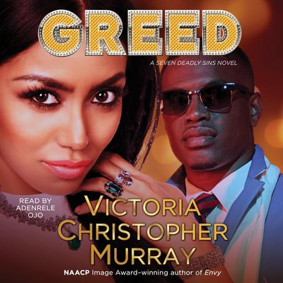 Greed: A Seven Deadly Sins Novel Audiobook, by Victoria Christopher Murray