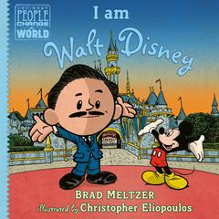 I am Walt Disney Audiobook, by Brad Meltzer