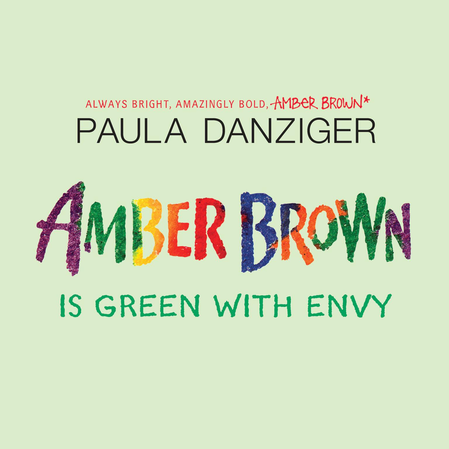 Printable Amber Brown is Green With Envy Audiobook Cover Art