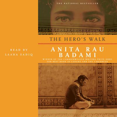 The Heros Walk: A Novel Audiobook, by Anita Rau Badami