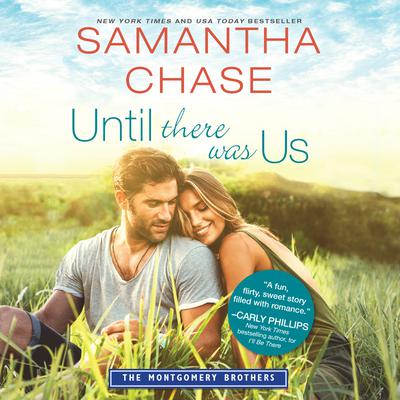 Until There Was Us Audiobook, by Samantha Chase
