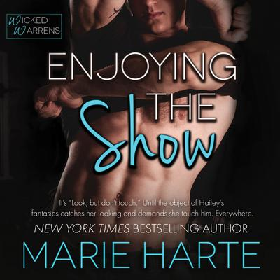 Enjoying the Show Audiobook, by Marie Harte