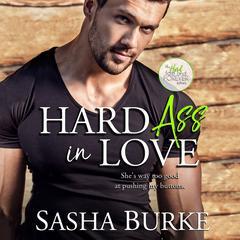 Hard Ass in Love Audiobook, by Sasha Burke