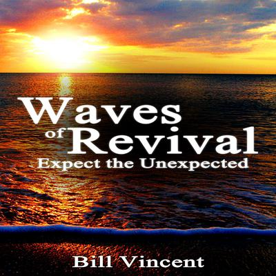 Waves of Revival Audiobook, by Bill Vincent