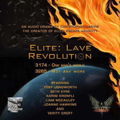 Elite: Lave Revolution Audiobook, by Christopher Jarvis