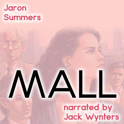 Mall Audiobook, by Jaron Summers