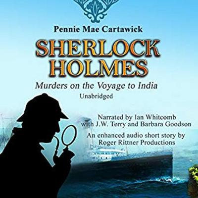 Sherlock Holmes: Murders on the Voyage to India Audiobook, by Pennie Mae Cartawick