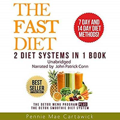 The Fast Diet: 2 Diet Systems in 1 Book Audiobook, by Pennie Mae Cartawick