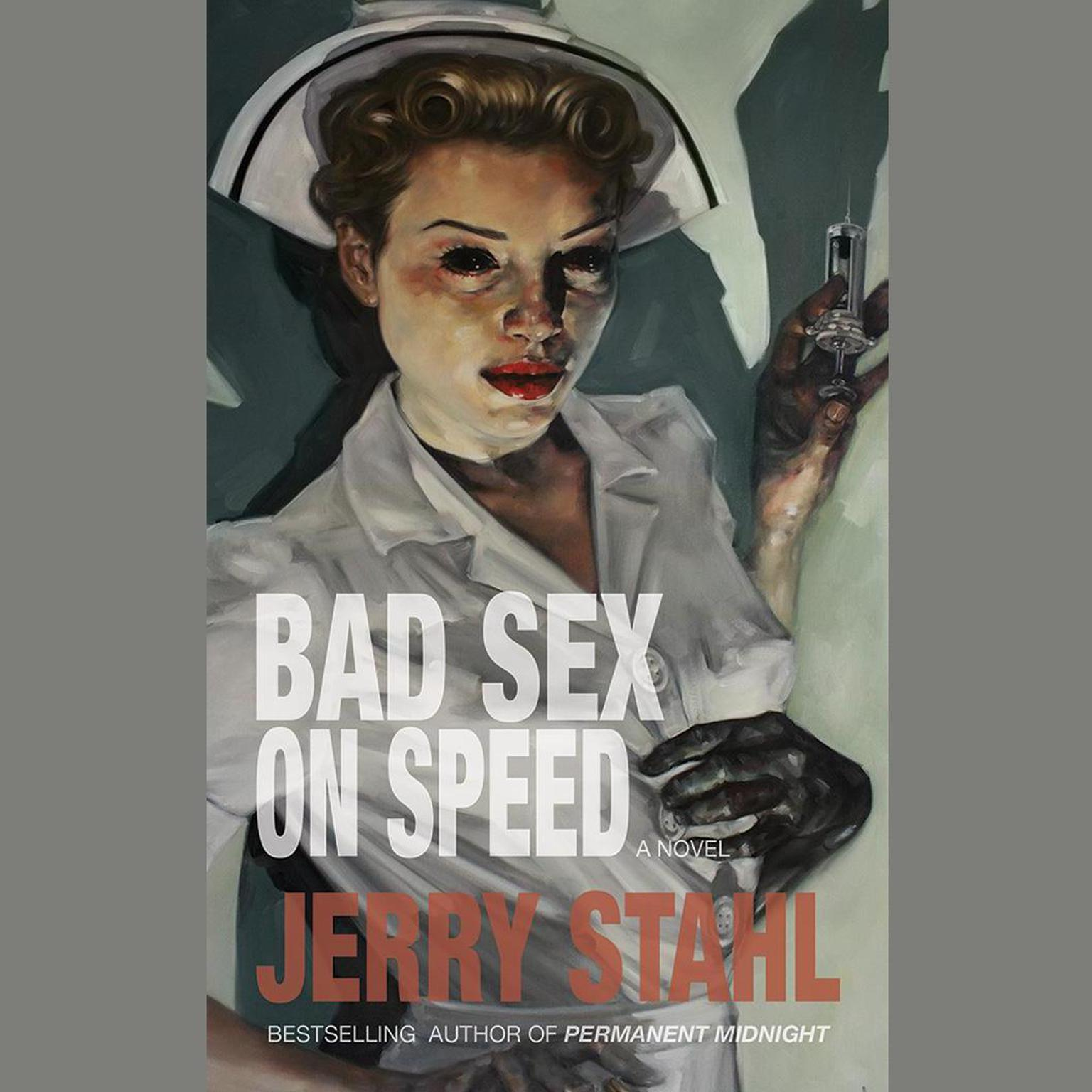Printable Bad Sex on Speed: A Novel Audiobook Cover Art