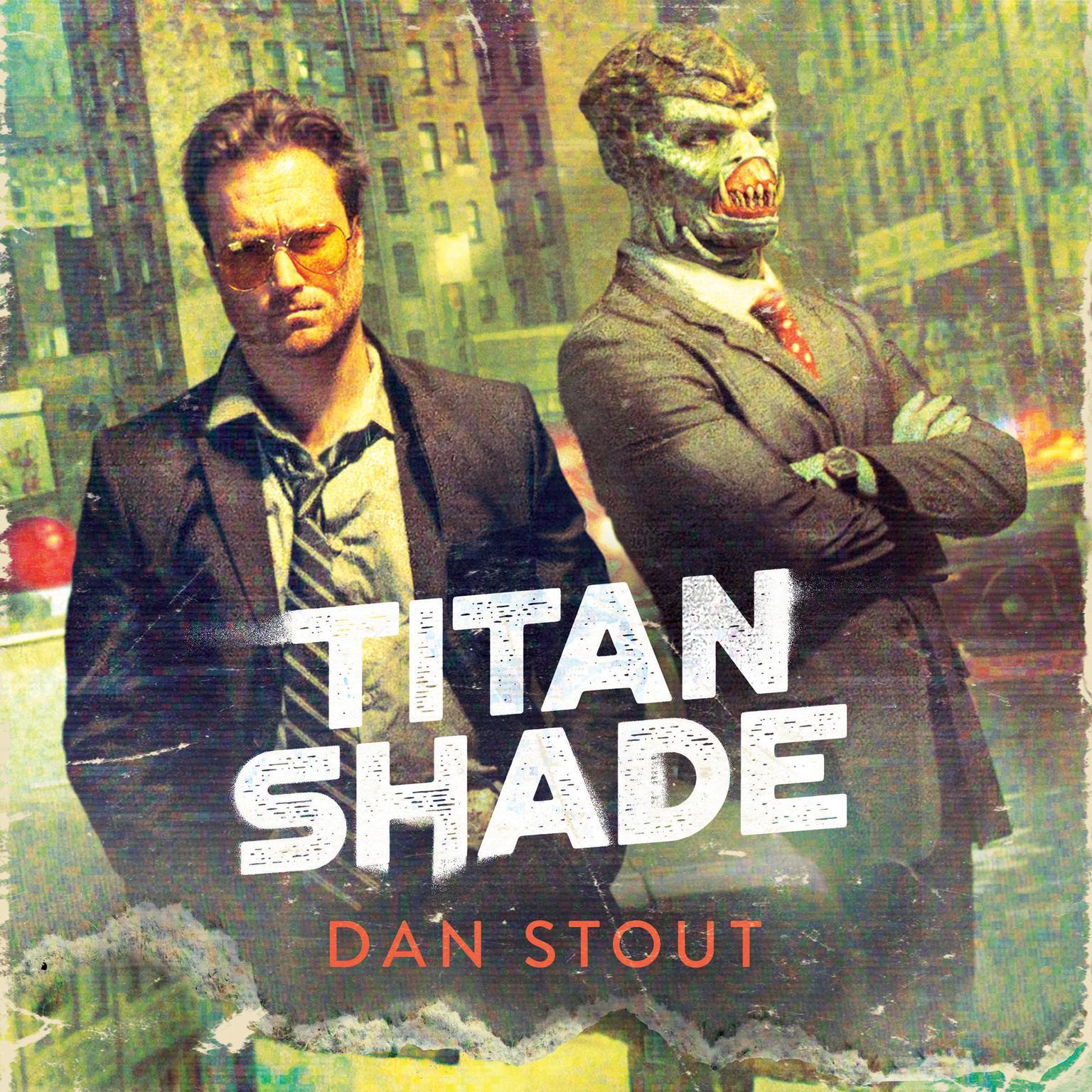 Titanshade Audiobook, by Dan Stout