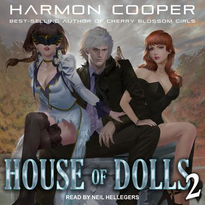 House of Dolls 2 Audiobook, by Harmon Cooper