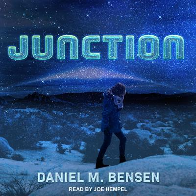 Junction Audiobook, by Daniel M. Bensen