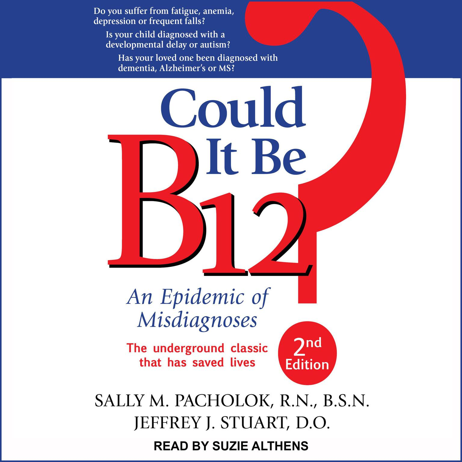 Printable Could It Be B12?: An Epidemic of Misdiagnoses, Second Edition Audiobook Cover Art