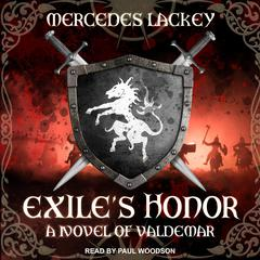 Exile's Honor: A Novel of Valdemar Audiobook, by Mercedes Lackey