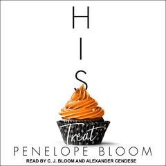 His Treat Audiobook, by Penelope Bloom