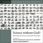 Science Without God?: Rethinking the History of Scientific Naturalism Audiobook, by Author Info Added Soon