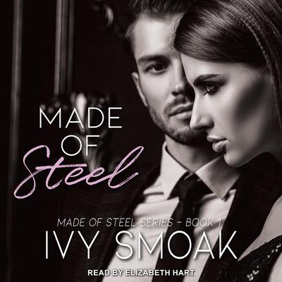 Made of Steel Audiobook, by Ivy Smoak
