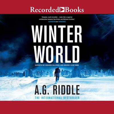 Winter World Audiobook, by A. G. Riddle