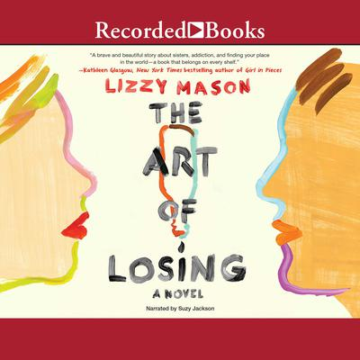 The Art of Losing Audiobook, by Lizzy Mason