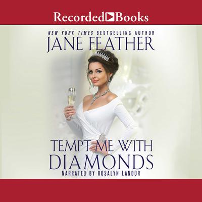 Tempt Me with Diamonds Audiobook, by Jane Feather