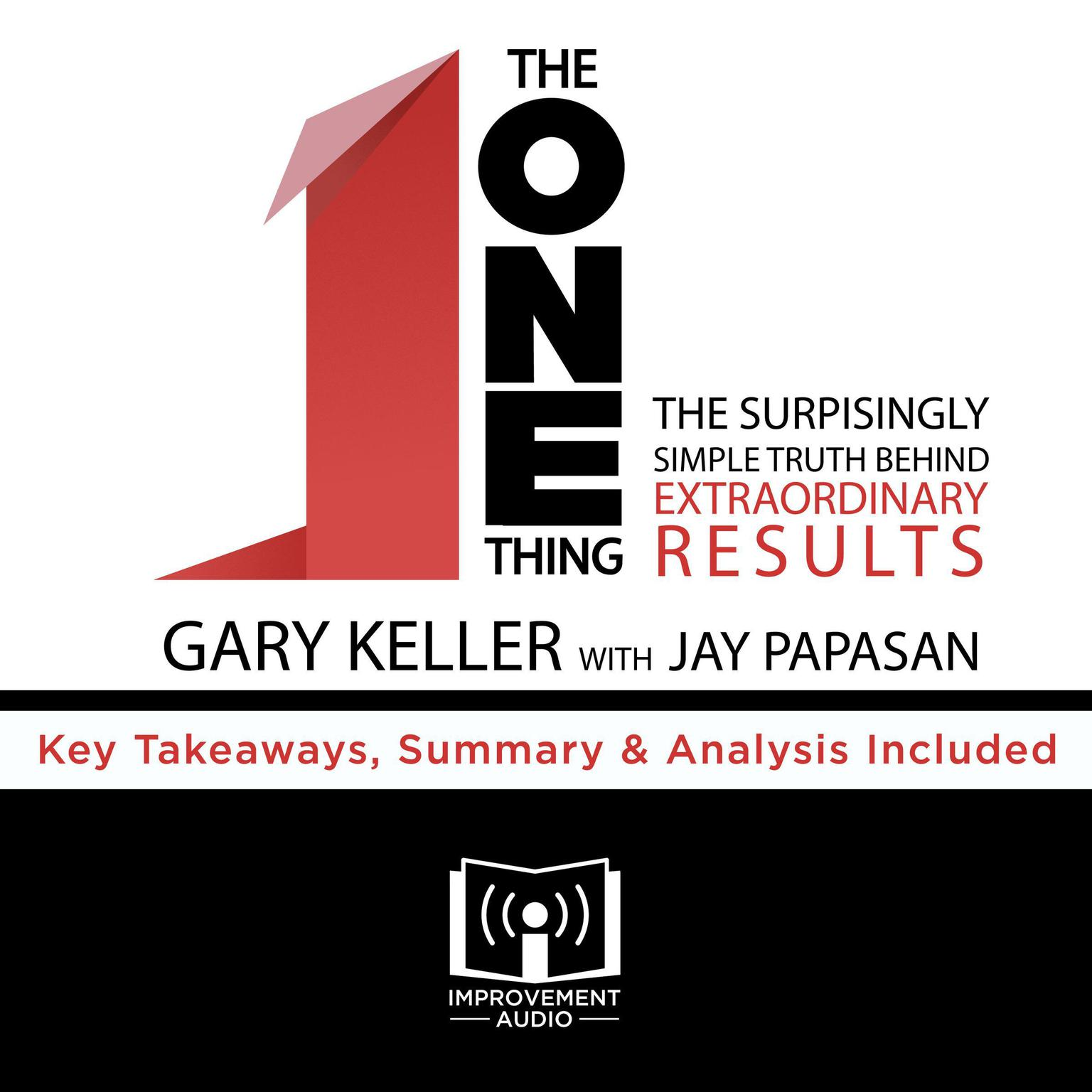 Printable The ONE Thing by Gary Keller Audiobook Cover Art