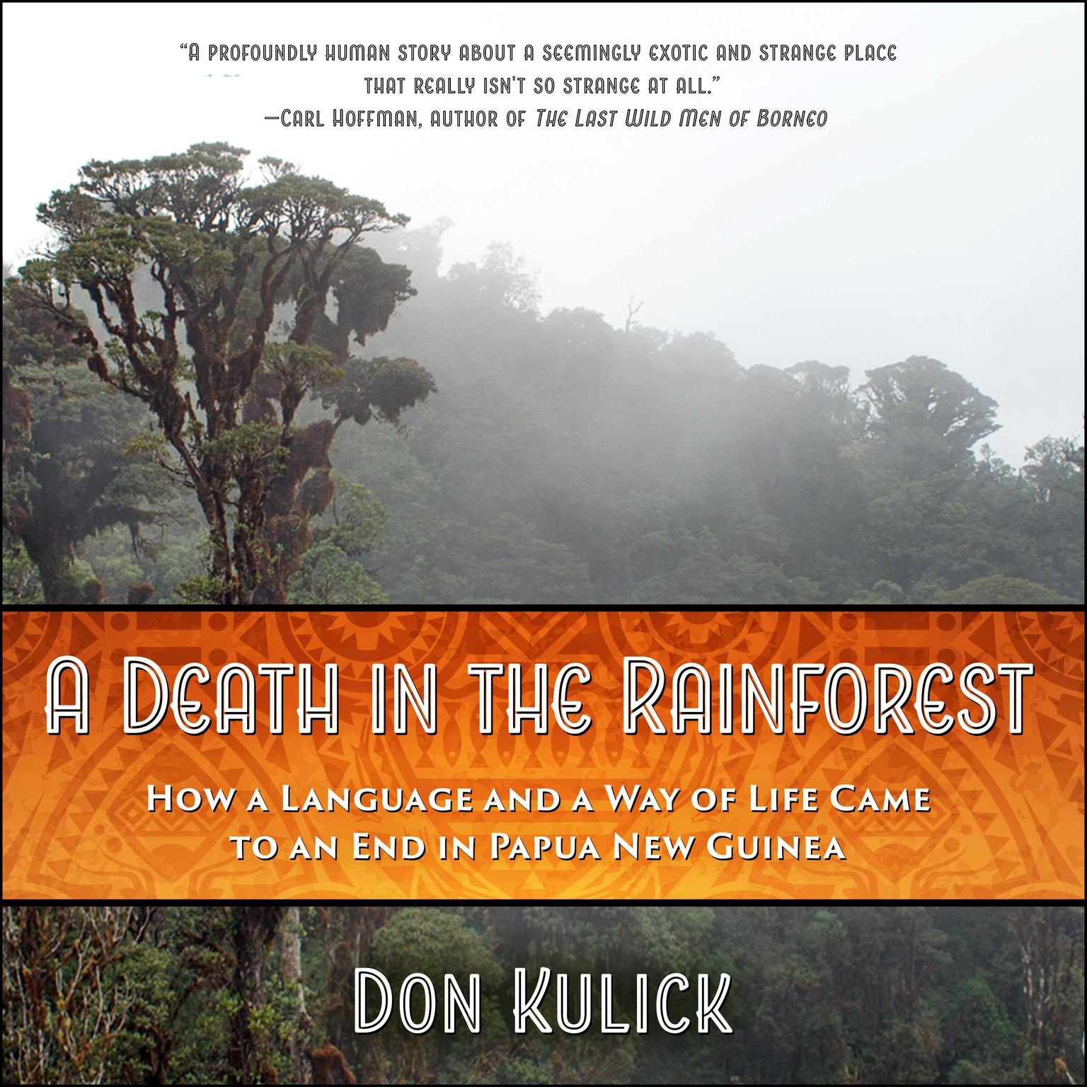 Printable A Death in the Rainforest: How a Language and a Way of Life Came to an End in Papua New Guinea Audiobook Cover Art