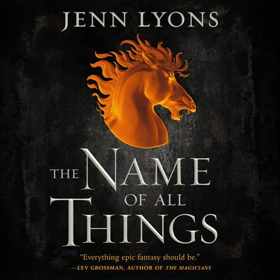 The Name of All Things Audiobook, by