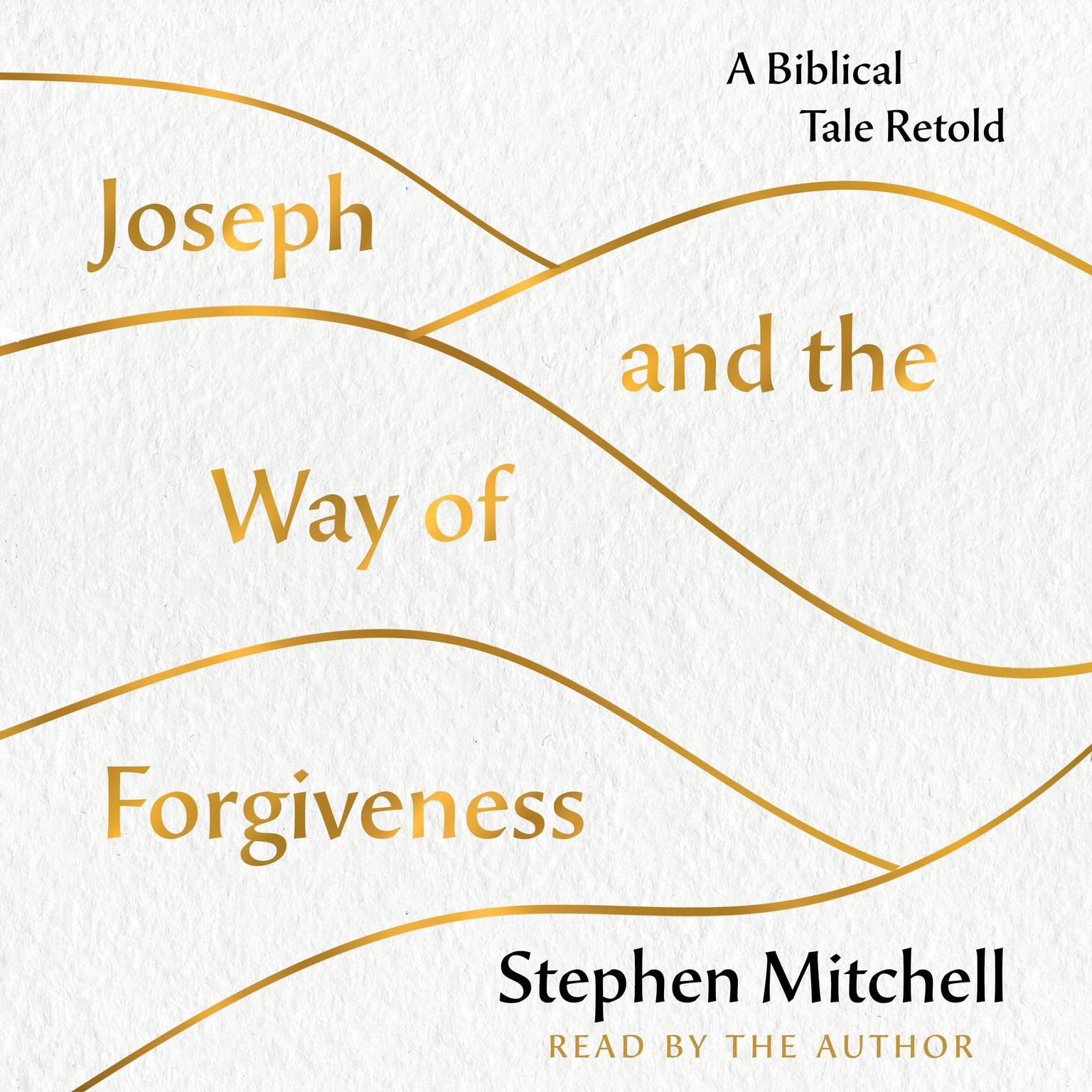Printable Joseph and the Way of Forgiveness: A Story About Letting Go Audiobook Cover Art