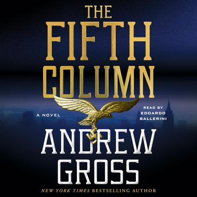 The Fifth Column: A Novel Audiobook, by Andrew Gross