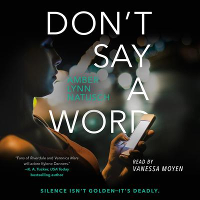 Dont Say a Word Audiobook, by Amber Lynn Natusch