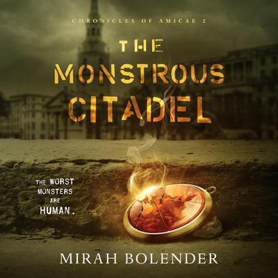 The Monstrous Citadel Audiobook, by Mirah Bolender