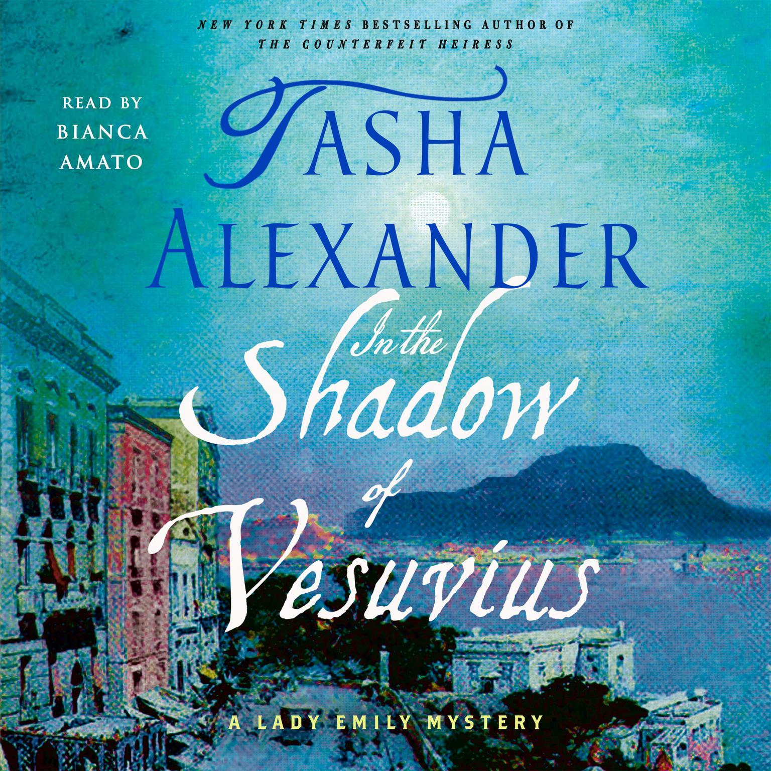 Printable In the Shadow of Vesuvius: A Lady Emily Mystery Audiobook Cover Art