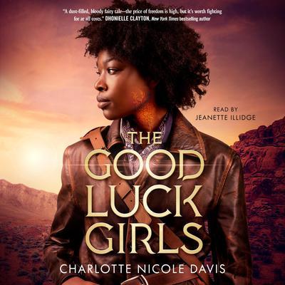 The Good Luck Girls Audiobook, by Charlotte Nicole Davis