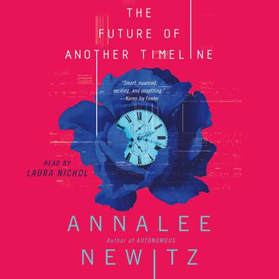 The Future of Another Timeline Audiobook, by Annalee Newitz